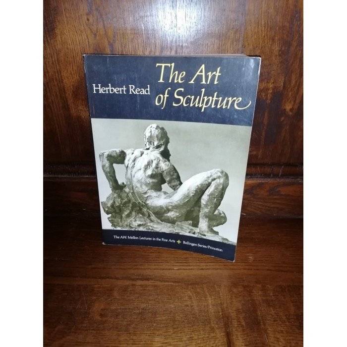 The Art of Sculpture par herbert read