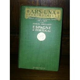 Histoire générale de l'Art Espagne et Portugal par Dieulafoy, édition originale