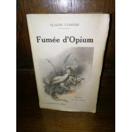 Fumée d'opium par Claude Farrère