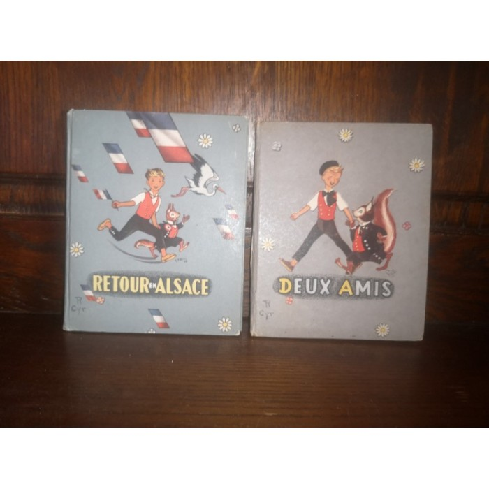 Retour en Alsace suite de Deux amis Images de Cyril 1945 Editions Alsatia