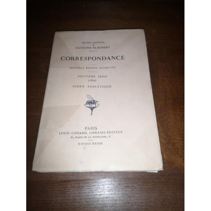 Correspondance Oeuvres complètes de gustave Flaubert Neuvième Série (1880) Index analytique