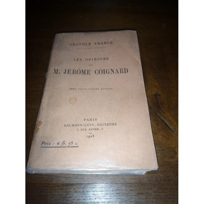 Les opinions de M. Jérôme Coignard par Anatole France