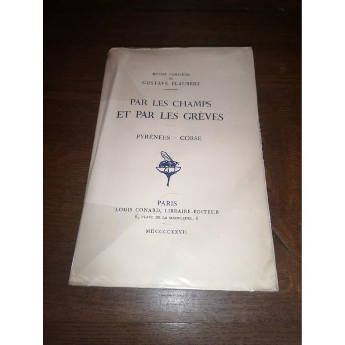 Par les Champs et par les Grèves Oeuvres complètes de gustave Flaubert