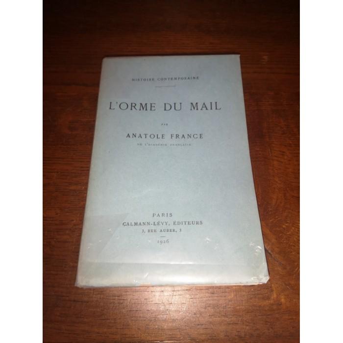 L'orme du mal Histoire contemporaine par Anatole France