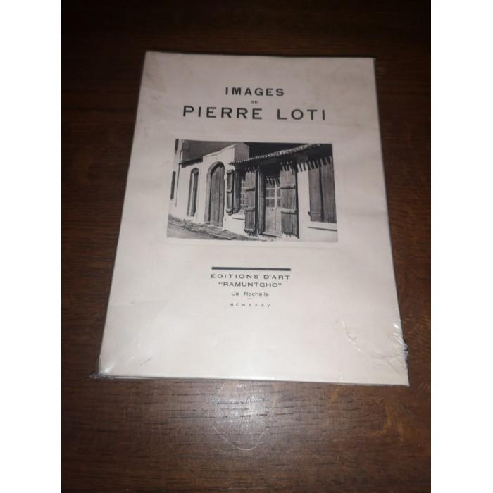 Images de pierre Loti par François Duhourcau, gaston Mqauberger et hector talvart