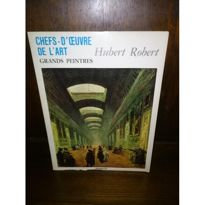Chefs d'oeuvre de l'Art Grands peintres par Hubert Robert