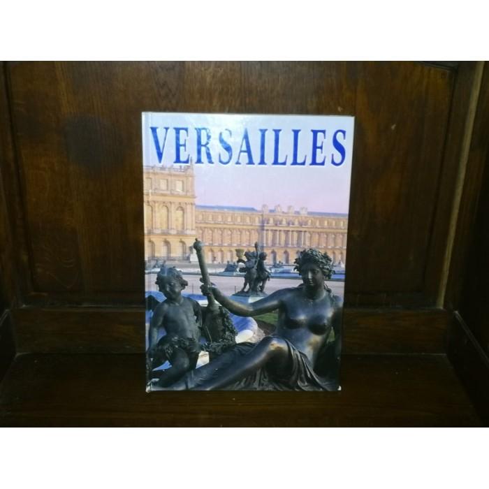 Versailles Le château et les jardins
