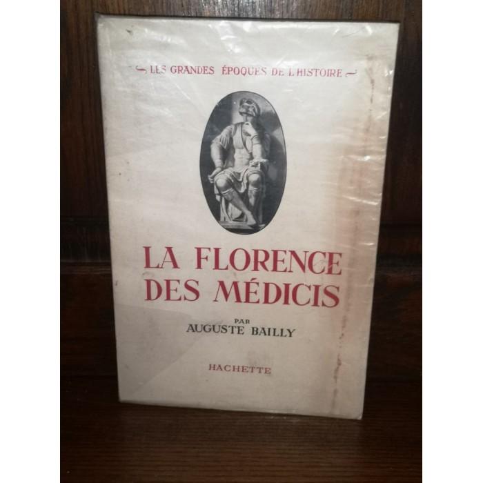 La Florence des Médicis par Auguste Bailly