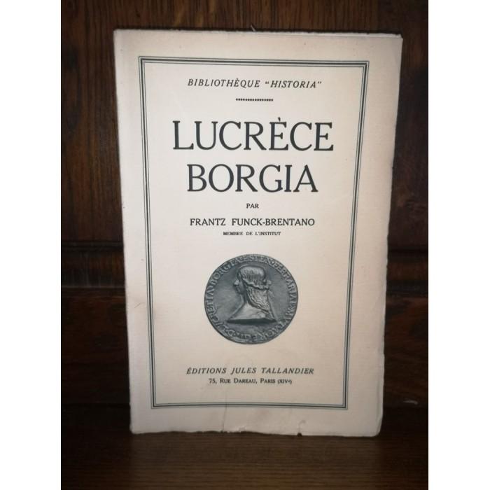 Lucrèce borgia par frantz Funck-brentano