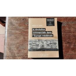 La Révolution commerciale dans l'Europe Médiévale