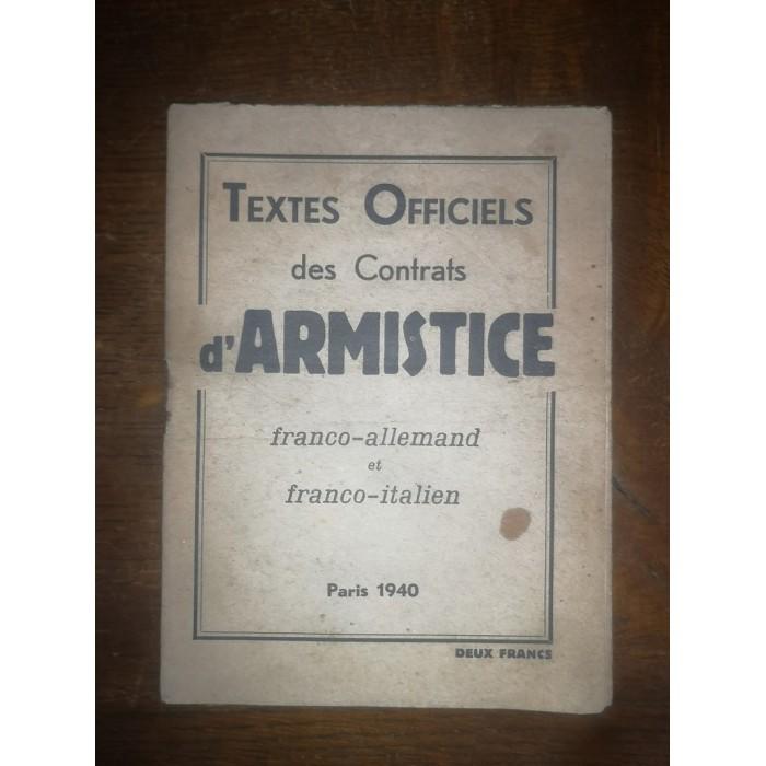 Textes officiels des contrats d'Armistice franco-allemand et franco-italien Paris 1940