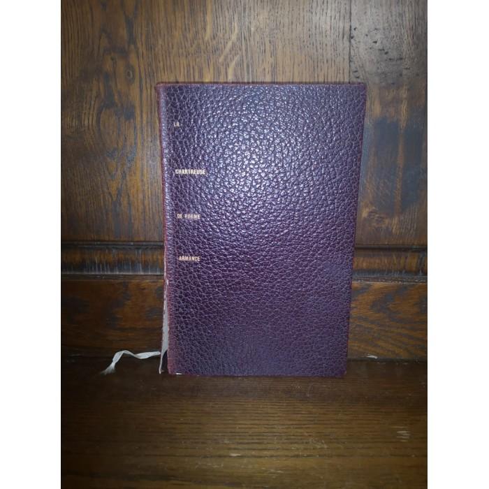 La chartreuse de parme, Armance par stendhal Edition HC Numérotée