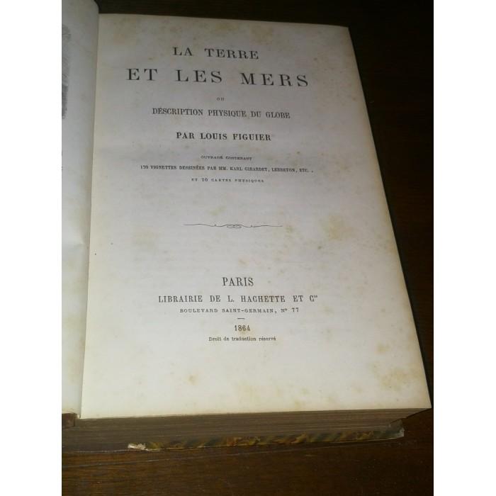Louis Figuier, La Terre et les mers