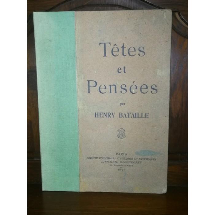 Henry Bataille, Têtes et pensées