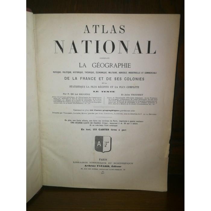 Atlas national par F. De la Brugère et jules Trousset