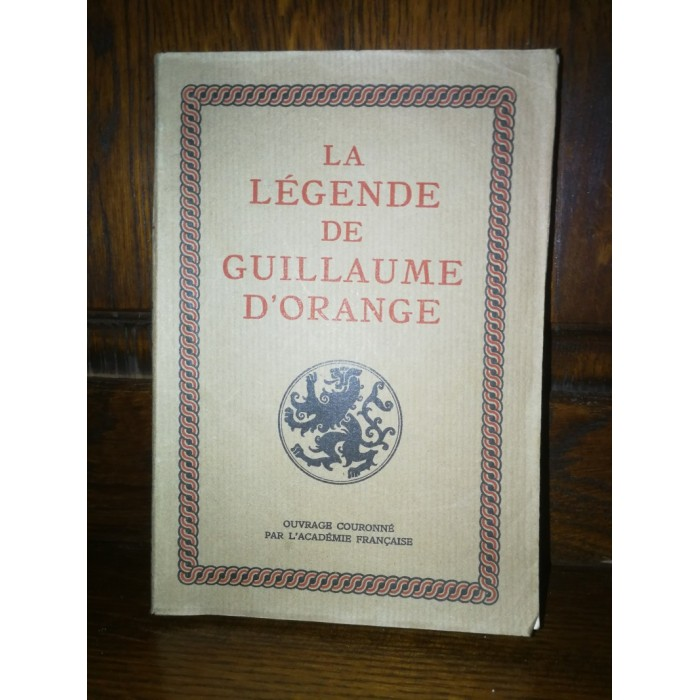 La légende de Guillaume d'Orange