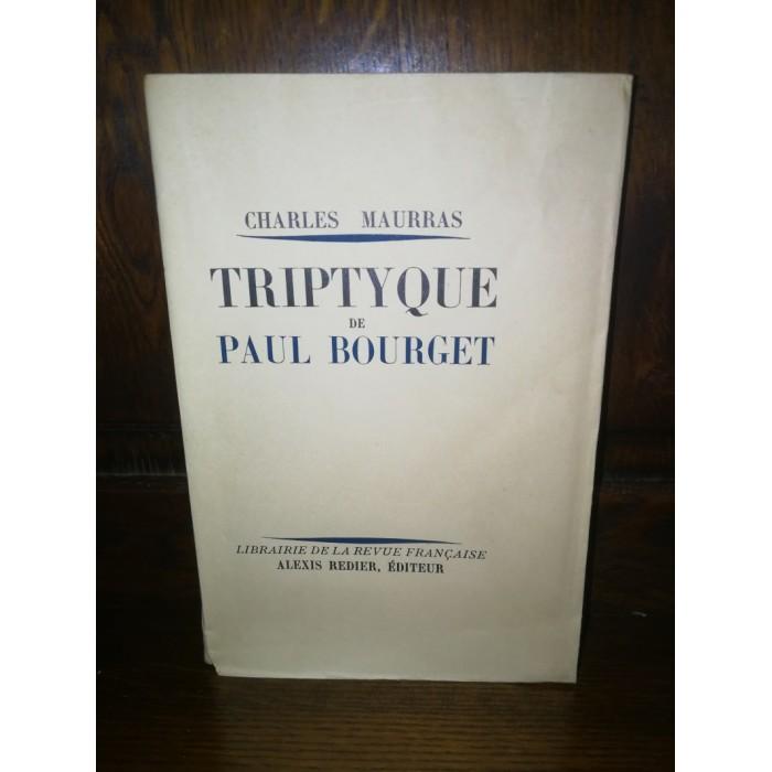 Triptyque de Paul Bourget, par Charles Maurras
