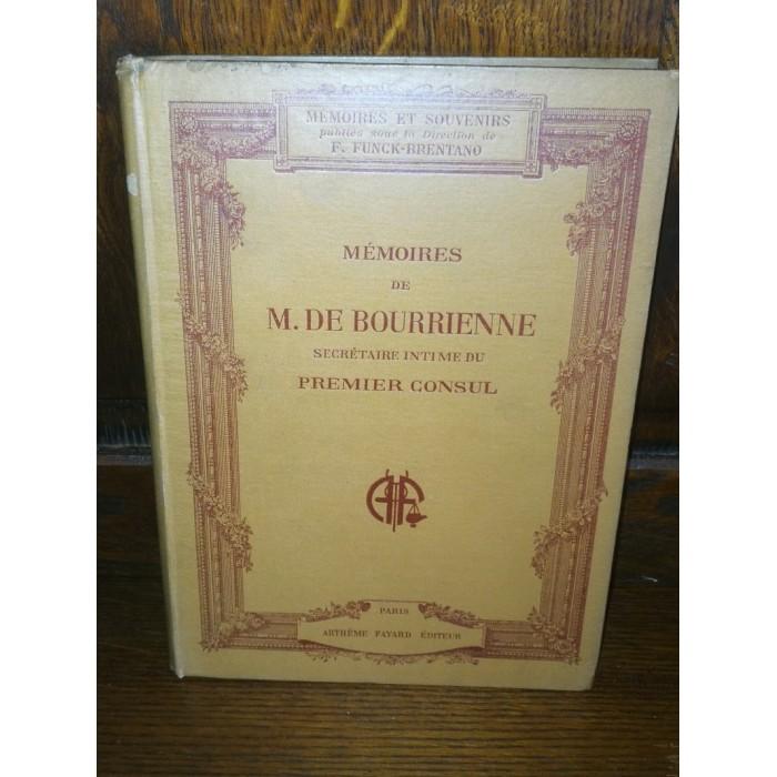 Mémoires de M. De Bourrienne, Secrétaire intime du premier consul
