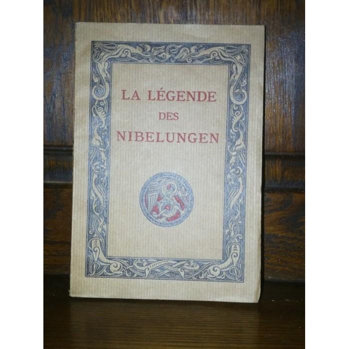 Par A.Ehrhard, La légende des Nibelungen