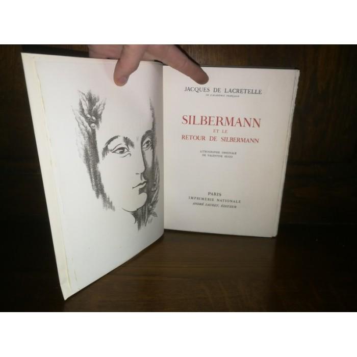 De Lacretelle Jacques, Silbermann et le retour de Silbermann
