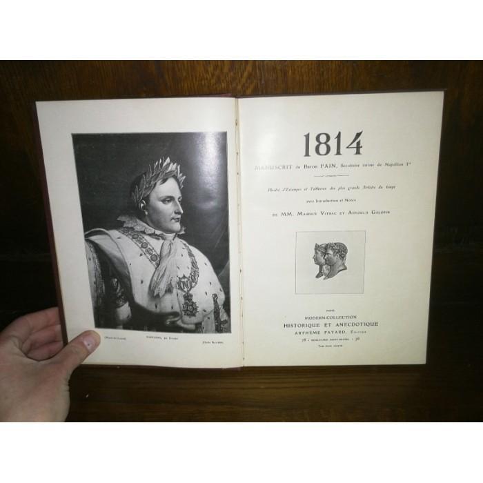 1814 (Napoléon Ier) , D'après Les Manuscrits du baron Fain