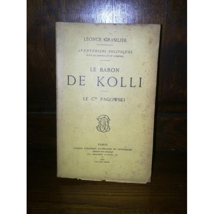 Le Baron de Kolli, Le Cte Pagowski (Napoléon), Par Léonce Grasilier