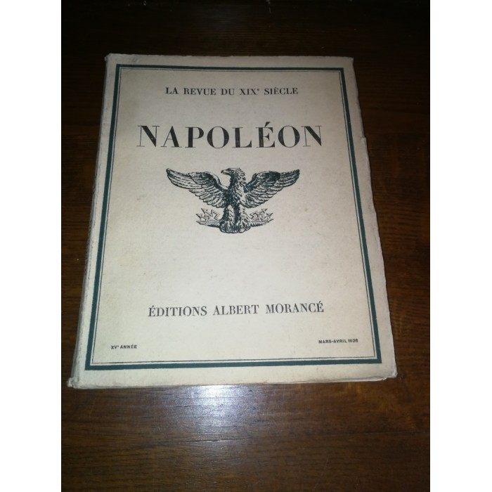 La Revue du XIXème siècle (Napoléon, Mensuel)
