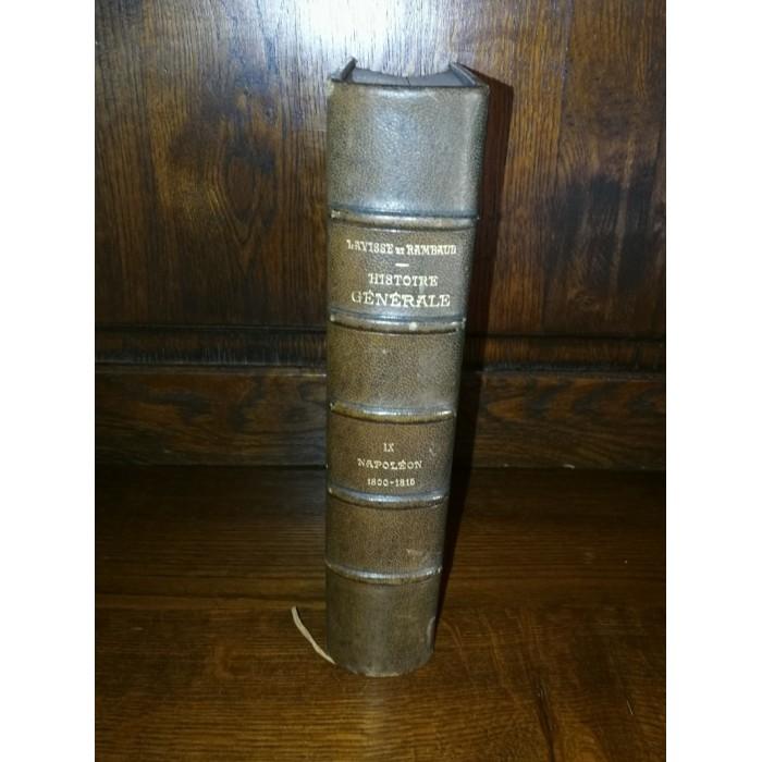 Napoléon 1800-1815 par ernest Lavisse et a. Rambaud