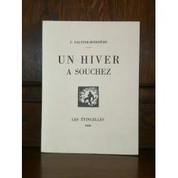 Un HIVER à Souchez par J. Galtier-Boissière Guerre édition originale numérotée