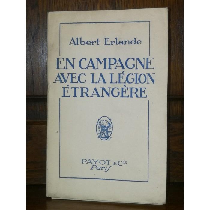 En campagne avec la légion étrangère par albert Erlande édition originale