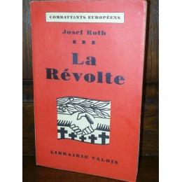 La révolte par Josef Roth édition originale numérotée suralfa navarre