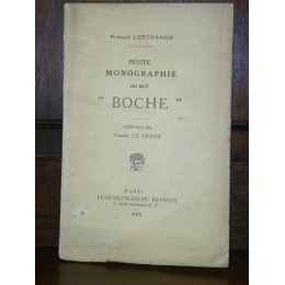 """Petite monographie du mot """"Boche"""" par Robert Lestrange"""