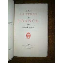 Sous la Terre de France par pierre Paraf guerre édition avec envoi de l'auteur