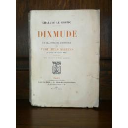 Dixmude par charles le Goffic 1 chapitre de l'Histoire des fusilliers Marins édition originale numérotée en 25 exemplaires