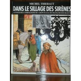 Dans le sillage des sirènes par Michel Thiebaut Autour des compagnons du crépuscule de François Bourgeon