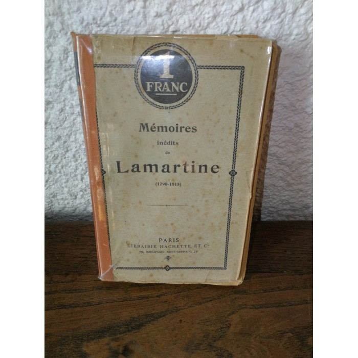 Mémoires inédits de Lamartine (1790-1815)
