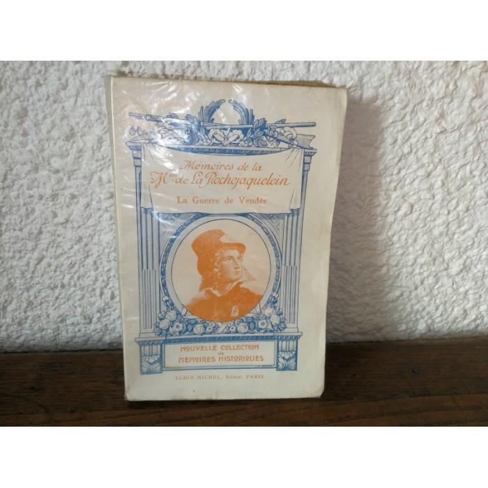 Mémoires de la Marquise de la Rochejaquelein sur la guerre de vendée