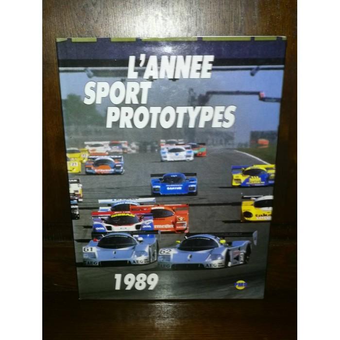 L'Année Sport Prototypes par Yves Denis et Jean-claude Robidas