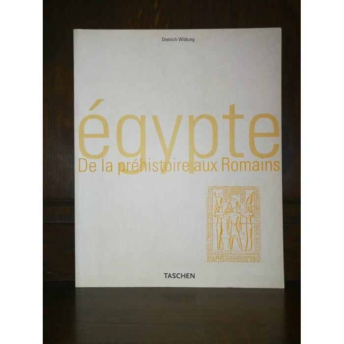 L'Egypte De la préhistoire aux Romains par Dietrich Wildung Architecture