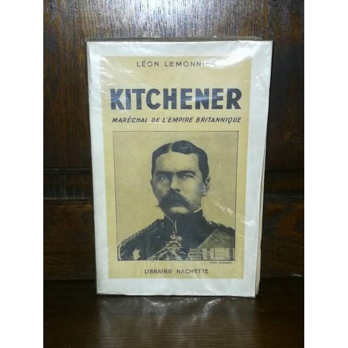 Kitchener Maréchal de l'Empire Britannique par Léon Lemonnier