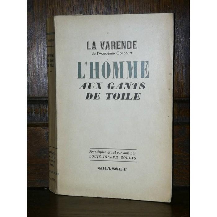 L'Homme aux gants de toile par Jean de La Varende