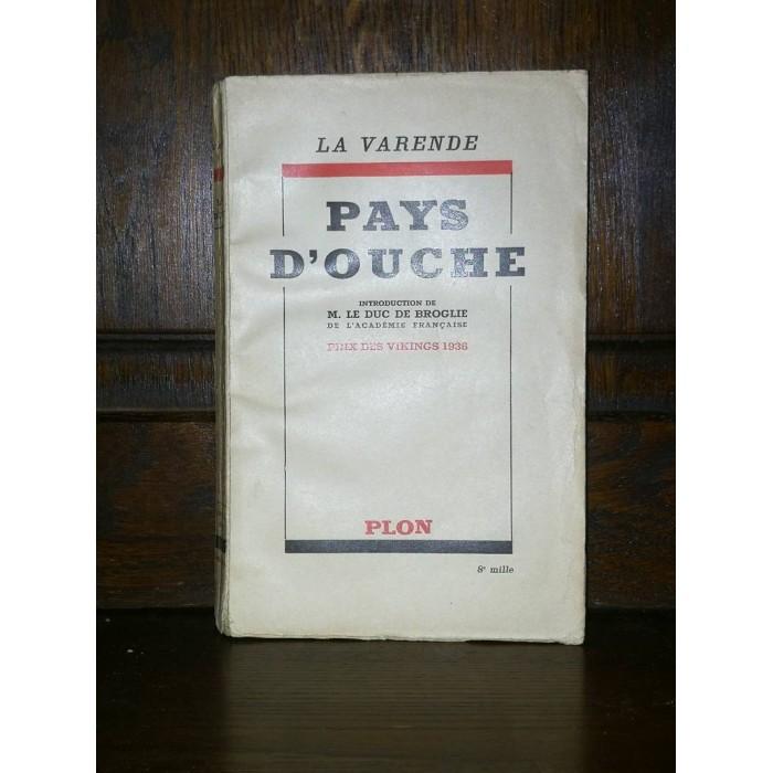 Pays d'Ouche par jean de La Varende 1740-1933