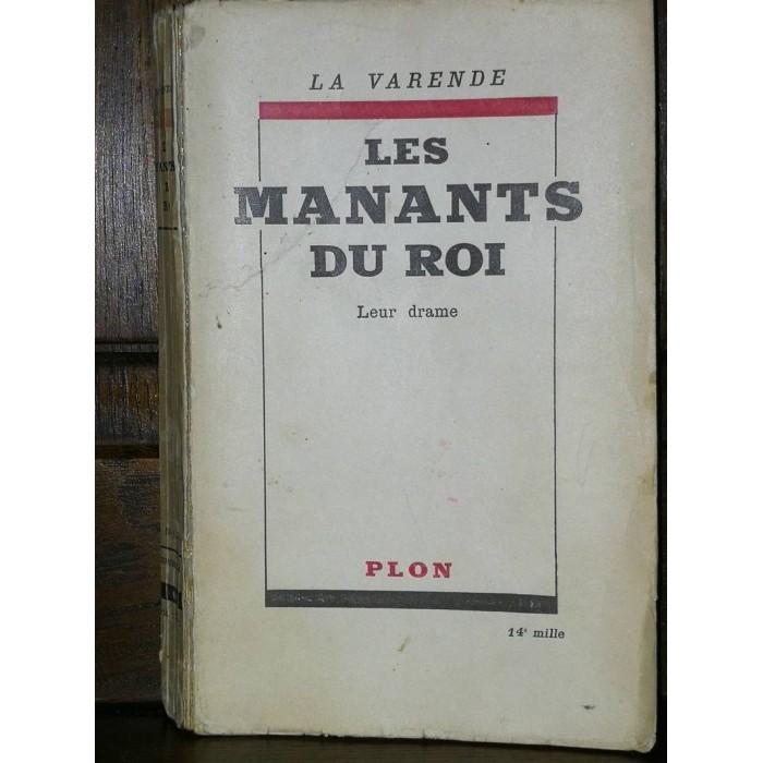Les Manants du Roi 1793-1950 Leur drame par jean De La Varende Edition originale