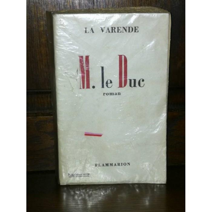 M. le Duc par jean De La Varende Edition originale avec le bandeau d'éditeur