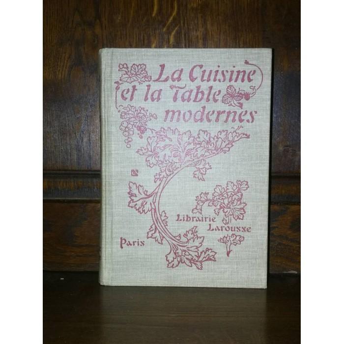 La Cuisine et la Table modernes par un Collectif Larousse