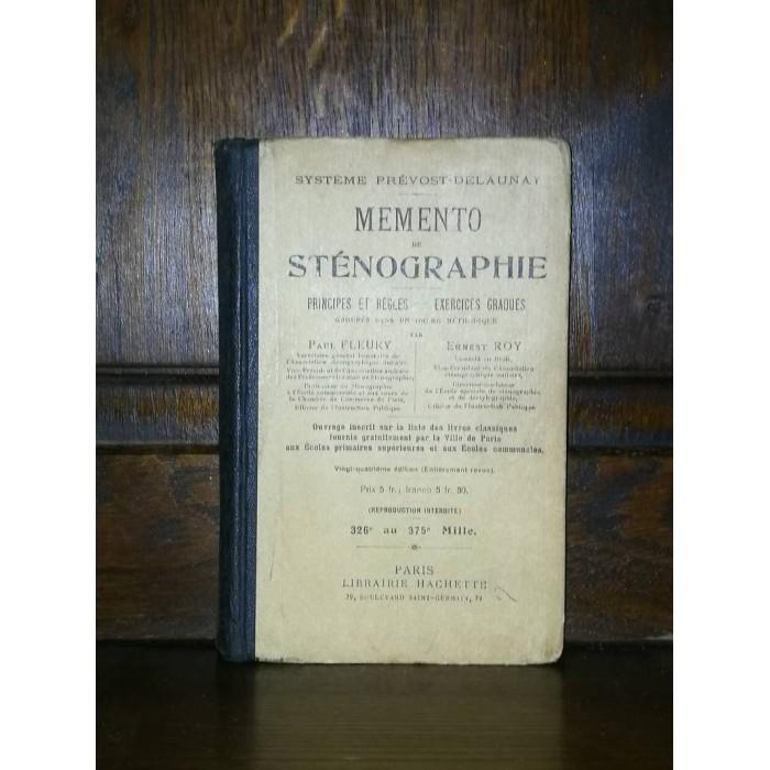 Mémento de Sténographie Système Prévost-Delaunay par paul Fleury et ernest Roy
