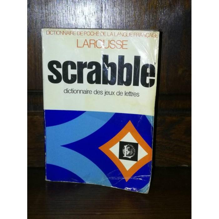 Scrabble dictionnaire des jeux de lettres Larousse par Michel Pialat