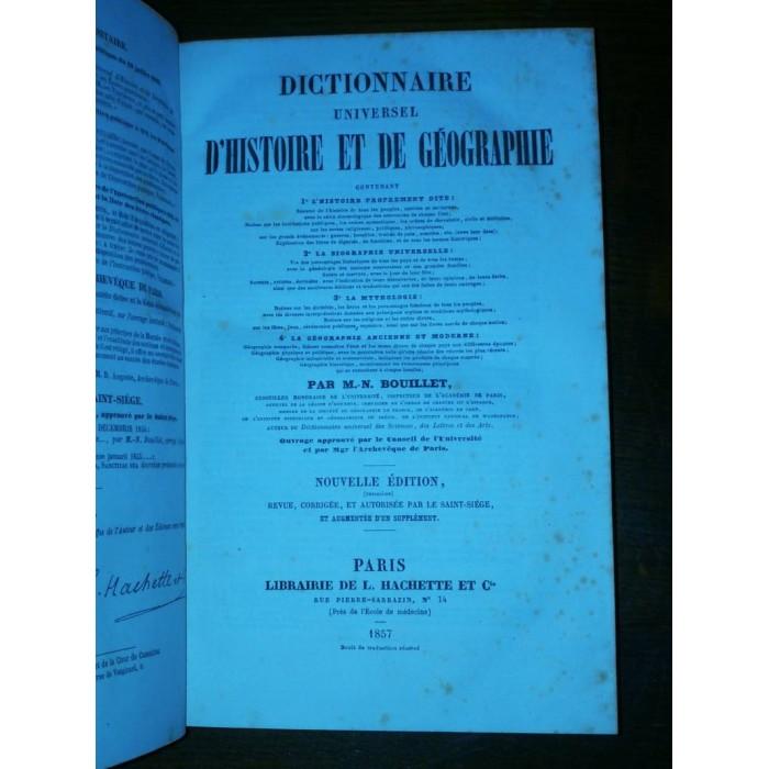 Dictionnaire universel d'Histoire et de Géographie par M.N. Bouillet Complet 2 tomes