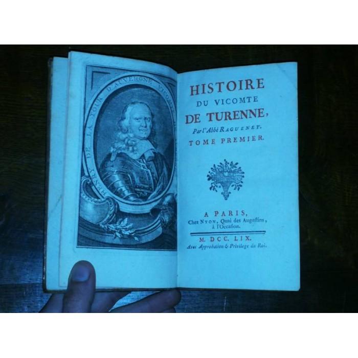 Histoire du Vicomte de Turenne par l'Abbé Raguenet 1759 Complet 2 tomes en 1