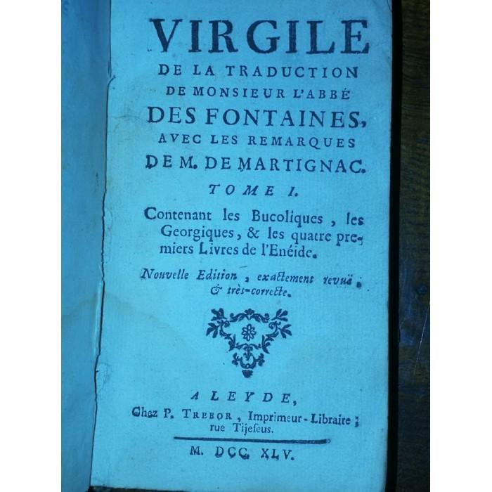 Virgile de la traduction de Monsieur L'Abbé des Fontaines 1745